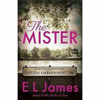 The Mister by E L James