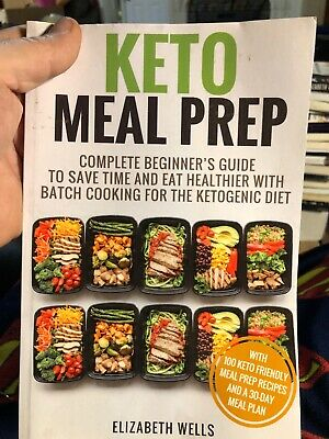 Keto Meal Prep : Complete Beginner's Guide to Save Time and Eat Healthier (M153)