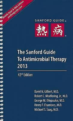 The Sanford Guide to Antimicrobial Therapy by David N. Gilbert