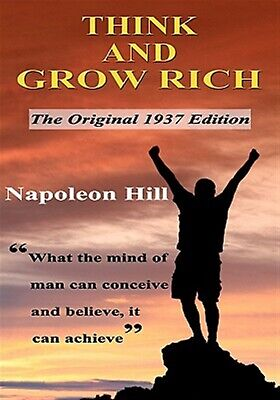 Think and Grow Rich: The Original 1937 Edition by Hill, Napoleon -Paperback