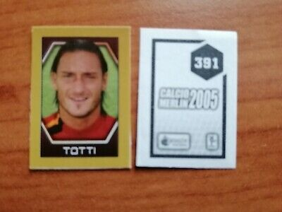 Stickers Figurine Totti Calcio Merlin 2005 Numero 391 New Nuova