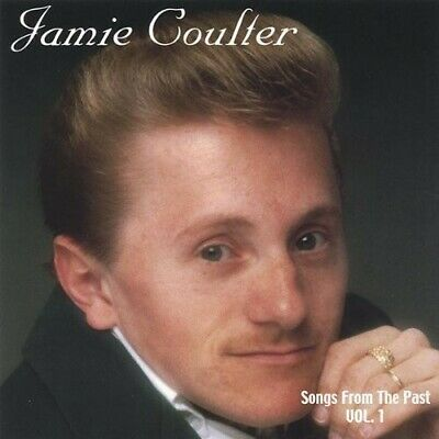 Jamie Coulter - Songs of the Past 1 [New CD]