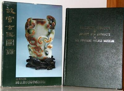 Illustrated Catalogue Of Ancient Jade Artifacts in The National Palace Museum.