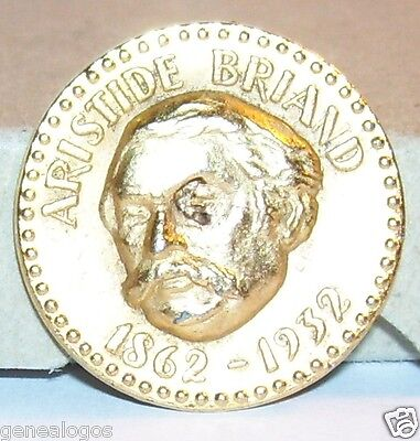 D2 Piece Medaille Feve Metal Ministre France Aristide Briand 1862-1932 Total