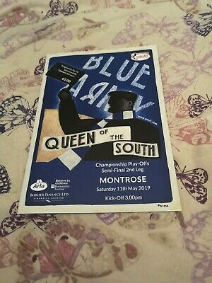 Queen Of The South V Montrose Championship Play Off S/Final.11Th May 2019.