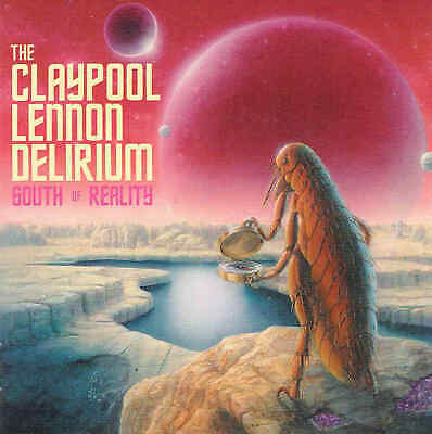 The Claypool Lennon Delirium ‎– South Of Reality CD