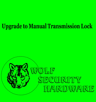 Upgrade to Manual Transmission Lock (for select GM ignition locks)
