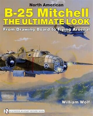 North American B-25 Mitchell Ultimate Look Drawing Boa by Wolf William -Hcover