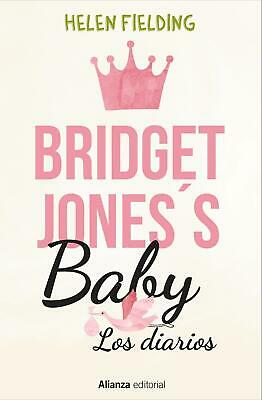 Bridget Jones's baby : los diarios Helen Fielding
