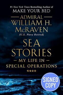 *SIGNED/AUTOGRAPHED* Sea Stories by William H. McRaven HARDCOVER - BRAND NEW!