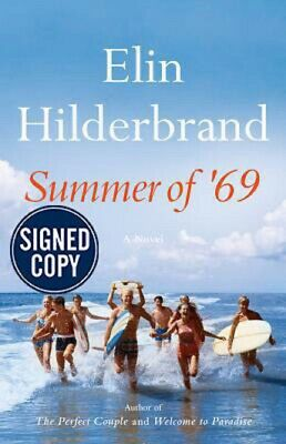 *SIGNED/AUTOGRAPHED* Summer of '69 by Elin Hilderbrand HARDCOVER - BRAND NEW!