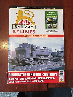 Railway Bylines Vol 23, Issue 8 July 2018