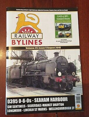 Railway Bylines Vol 23, Issue 9 August 2018
