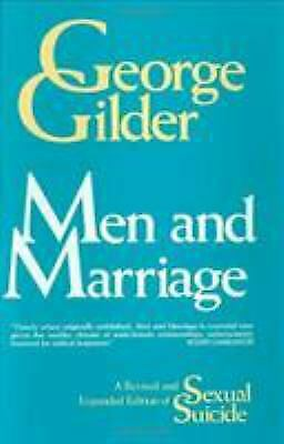 Men and Marriage  (NoDust) by George Gilder