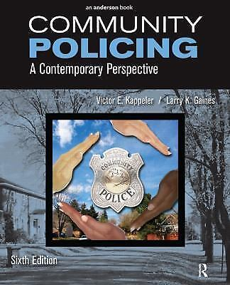 Community Policing : A Contemporary Perspective by Victor E. Kappeler and Larry