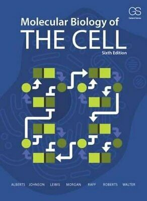 Molecular Biology of the Cell - 6th edition 2014 Bruce Alberts Lewis Johnson