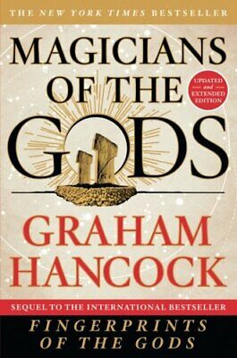 Magicians of the Gods: Updated and Expanded Edition - Sequel to the Internationa