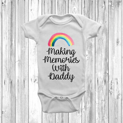 Making Memories With Daddy Baby Grow Vest Bodysuit Short Long Sleeve Gift