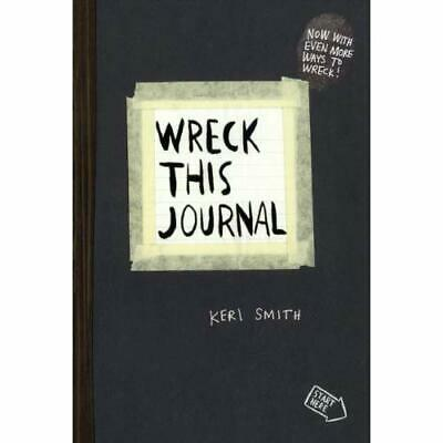 Wreck This Journal: To Create Is to Destroy - Library Binding NEW Keri Smith (Au