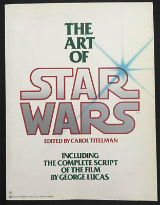 Art of Star Wars w/Script George Lucas 1979 First Edition Paperback Book NICE!