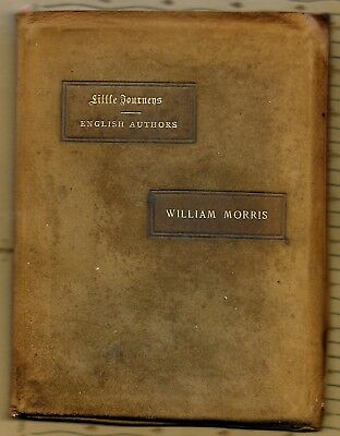 Little Journeys William Morris by Elbert Hubbard, Roycrofters Signed #570
