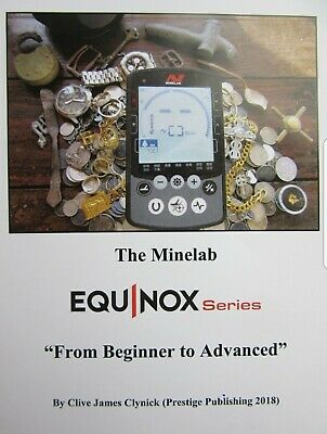 The Minelab Equinox From Beginner to Advanced Book