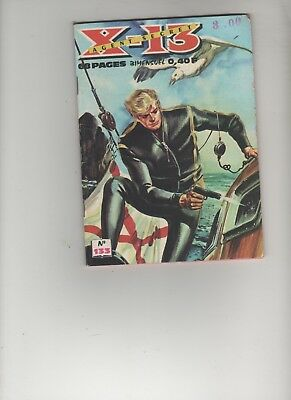 BD X-13 AGENT SECRET N°133 Voie sans issue 1966 EDITIONS : IMPERIA