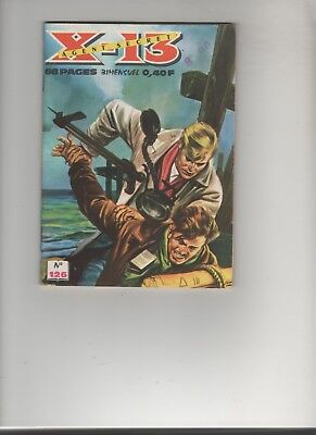 BD X-13 AGENT SECRET N°126 Arme secrete 1966 EDITIONS : IMPERIA