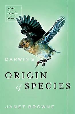 Darwin's Origin of the Species : A Biography by Janet Browne