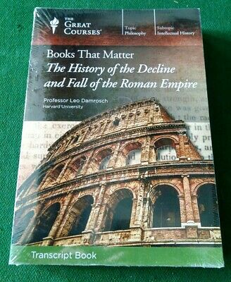 Teaching Co Great Courses TRANSCRIPT:  History Decline Fall Of The Roman Empire