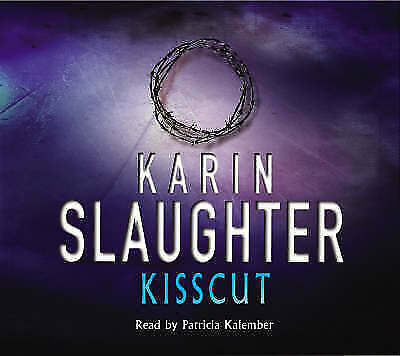Kisscut: (Grant County series 2) by Karin Slaughter (5 CD-Audio Book 2008)