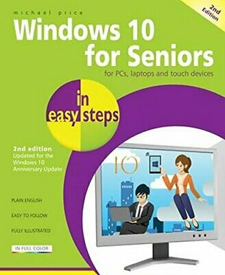 Windows 10 for Seniors in easy steps 2nd Edi by Michael Price New Paperback Book