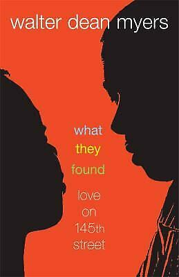 What They Found : Love on 145th Street  (ExLib) by Walter Dean Myers
