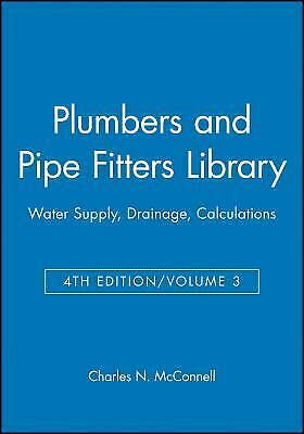 Plumbers and Pipe Fitters Library Vol. 3 : Water Supply, Drainage,...  (ExLib)