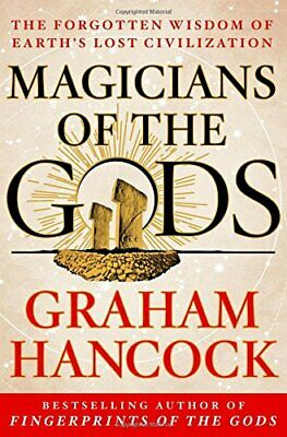 Magicians of the Gods: Sequel to the International Bestseller Fingerprints of th