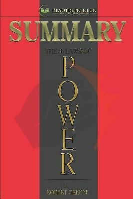 Summary: the 48 Laws of Power : By Robert Greene by Readtrepreneur Publishing