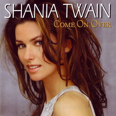 Shania Twain Come On Over (You`re Still The One) 1999 Mercury CD Album