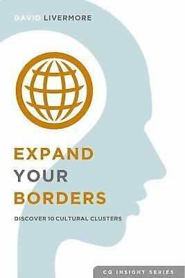 Expand Your Borders : Discover Ten Cultural Clusters by David Livermore