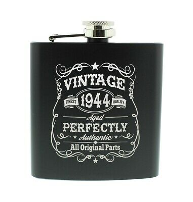 Seventy Fifth Birthday Gift Vintage Aged Perfectly 1944 Stainless Steel Flask