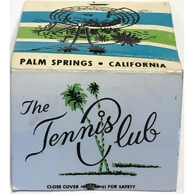 Vintage California Matchbook The Tennis Club Palm Springs Fully Air Conditioned
