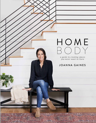 Homebody: A Guide to Creating Spaces ..2018 - Joanna Gaines (E-B00K||E-MAILED)