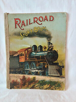 McLoughlin Bros. RAILROAD STORY BOOK vintage antique illustrated 1907 SC