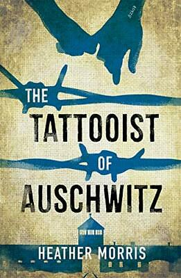 Tattooist of Auschwitz by Heather Morris New Paperback Book