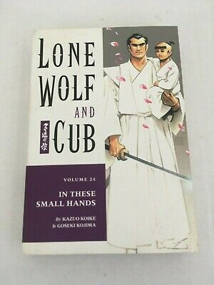 Lone Wolf and Cub volume 24 - In These Small Hands. Dark Horse Comics. Paperback