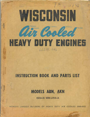 Wisconsin Air Cooled Heavy Duty Engines ABN AKN Technical book US Army