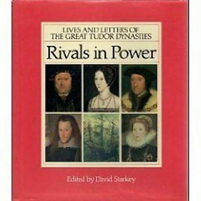 Rivals in Power Lives Letters Great Tudor Dynasties 1990 Hardcover Starkey NEW