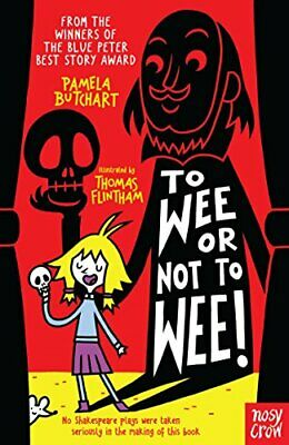 To Wee or Not to Wee by Pamela Butchart New Paperback Book
