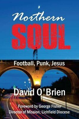 Northern Soul by David O'Brien New Paperback Book