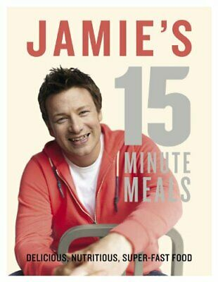 Jamie's 15-Minute Meals by Jamie Oliver New Hardback Book