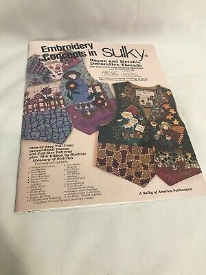 Embroidery Concepts In Sulky Rayon And Metallic Threads - Sulky Of America